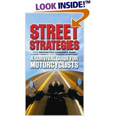 Street Strategies - A Survival Guide for Motorcyclists